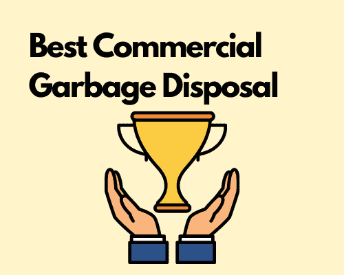 Best Commercial Garbage Disposal