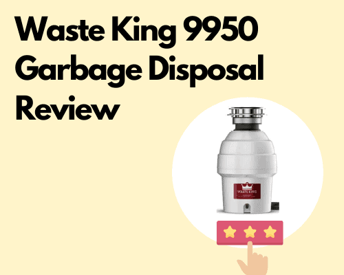 Waste King 9950 review